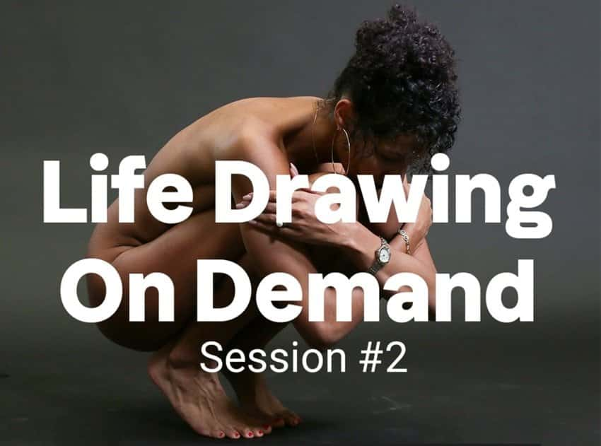 Life Drawing on Demand, Session 2 feature image