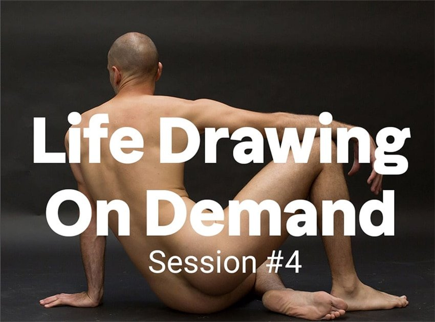Life Drawing on Demand, Session 4 feature image