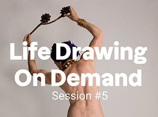Life Drawing on Demand, Session 5 feature image
